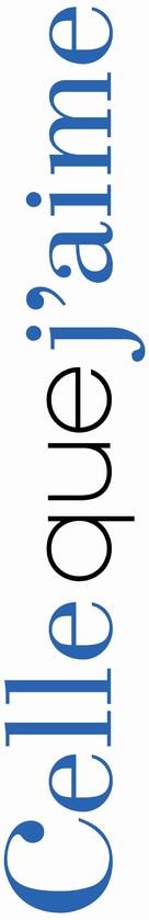 Celle que j'aime - French Logo (xs thumbnail)