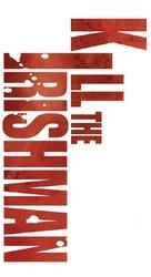 Kill the Irishman - Logo (xs thumbnail)