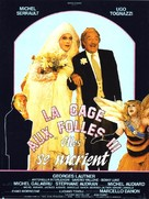 La cage aux folles 3 - 'Elles' se marient - French Movie Poster (xs thumbnail)