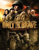 Only the Brave - DVD cover (xs thumbnail)
