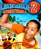 Like Mike 2 - poster (xs thumbnail)