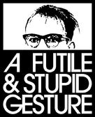 A Futile & Stupid Gesture - Movie Poster (xs thumbnail)