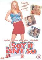 Say It Isn't So - British DVD movie cover (xs thumbnail)
