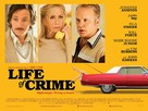 Life of Crime - British Movie Poster (xs thumbnail)