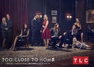 """Too Close to Home"" - Movie Poster (xs thumbnail)"