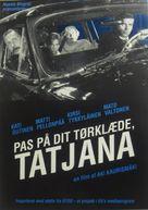 Pidä huivista kiinni, Tatjana - Danish Movie Poster (xs thumbnail)