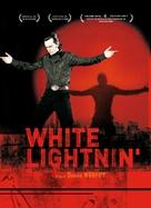 White Lightnin' - French Movie Poster (xs thumbnail)