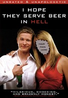 I Hope They Serve Beer in Hell - DVD cover (xs thumbnail)
