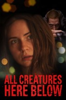 All Creatures Here Below - Movie Cover (xs thumbnail)