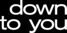Down To You - Logo (xs thumbnail)