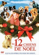 The 12 Dogs of Christmas - French DVD movie cover (xs thumbnail)