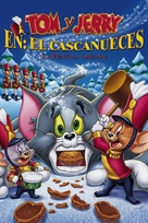 Tom and Jerry: A Nutcracker Tale - Mexican Movie Cover (xs thumbnail)
