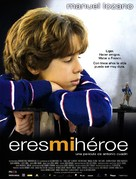 Eres mi héroe - Spanish Movie Poster (xs thumbnail)