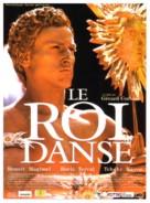 Roi danse, Le - French Movie Poster (xs thumbnail)