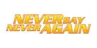 Never Say Never Again - Logo (xs thumbnail)