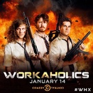 """Workaholics"" - Movie Poster (xs thumbnail)"