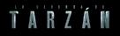 The Legend of Tarzan - Argentinian Logo (xs thumbnail)