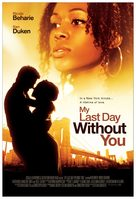 My Last Day Without You - Movie Poster (xs thumbnail)