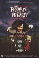 Live Freaky Die Freaky - Movie Poster (xs thumbnail)
