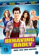 Behaving Badly - German DVD movie cover (xs thumbnail)