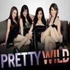 """""""Pretty Wild"""" - Movie Poster (xs thumbnail)"""