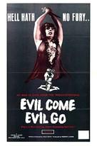 Evil Come Evil Go - Movie Poster (xs thumbnail)