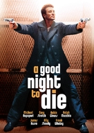 A Good Night to Die - Movie Cover (xs thumbnail)