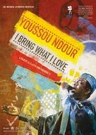 Youssou Ndour: I Bring What I Love - Dutch Movie Poster (xs thumbnail)