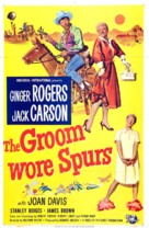 The Groom Wore Spurs - Movie Poster (xs thumbnail)