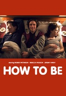How to Be - poster (xs thumbnail)