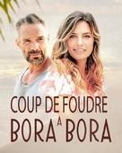 Coup de Foudre à Bora Bora - French Movie Poster (xs thumbnail)