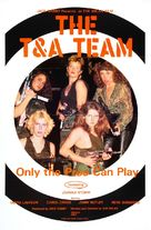 The T & A Team - Movie Poster (xs thumbnail)