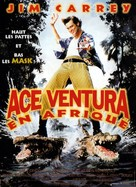 Ace Ventura: When Nature Calls - French Movie Poster (xs thumbnail)