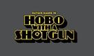 Hobo with a Shotgun - Logo (xs thumbnail)