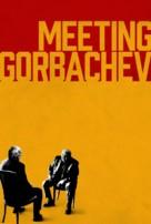 Meeting Gorbachev - Movie Cover (xs thumbnail)