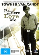 Be Here to Love Me: A Film About Townes Van Zandt - Australian DVD cover (xs thumbnail)