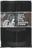 Izzy Gets the F*ck Across Town - Movie Poster (xs thumbnail)