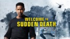 Welcome to Sudden Death - poster (xs thumbnail)