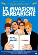 Invasions barbares, Les - Italian poster (xs thumbnail)