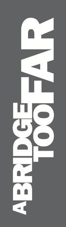 A Bridge Too Far - Logo (xs thumbnail)