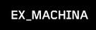 Ex Machina - Logo (xs thumbnail)