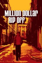 The Million Dollar Rip-Off - Movie Cover (xs thumbnail)