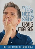 Craig Ferguson: Does This Need to Be Said? - DVD cover (xs thumbnail)