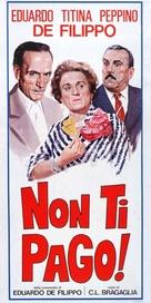 Non ti pago! - Italian Theatrical poster (xs thumbnail)