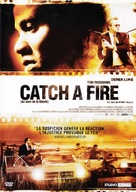 Catch A Fire - French Movie Cover (xs thumbnail)