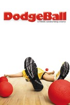Dodgeball: A True Underdog Story - DVD movie cover (xs thumbnail)