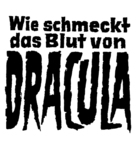 Taste the Blood of Dracula - German Logo (xs thumbnail)