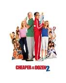 Cheaper by the Dozen 2 - Movie Poster (xs thumbnail)