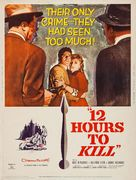 Twelve Hours to Kill - Movie Poster (xs thumbnail)