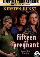Fifteen and Pregnant - Movie Cover (xs thumbnail)